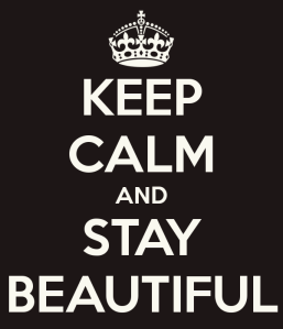 keep-calm-and-stay-beautiful-188